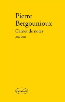 Carnet de notes - Pierre Bergounioux