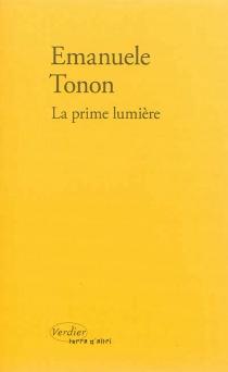 La prime lumière - EmanueleTonon