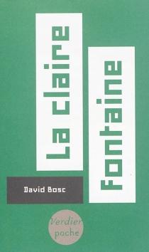 La claire fontaine - DavidBosc