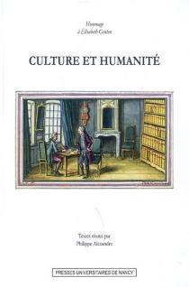 Culture et humanité : hommage à Elisabeth Genton -