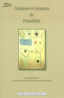 Créatures et créateurs de Prométhée - Centre de recherche Ecritures