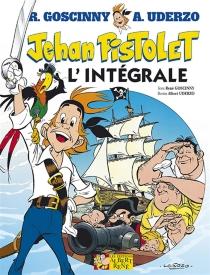 Jehan Pistolet : l'intégrale - RenéGoscinny