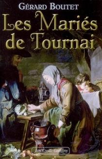 Les mariés de Tournai - GérardBoutet