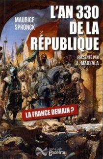 L'an 330 de la République : XXIIe siècle de l'ère chrétienne - MauriceSpronck