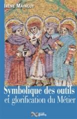 Symbolique des outils et glorification du métier - IrèneMainguy