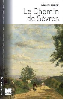 Le chemin de Sèvres - MichelLulek