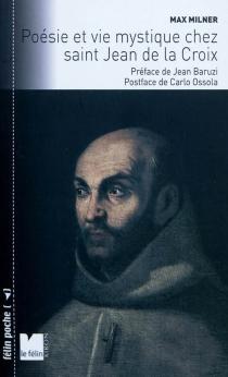 Poésie et mystique chez Saint-Jean de la Croix - MaxMilner