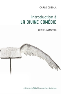 Introduction à La divine comédie - Carlo Maria Ossola