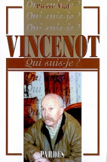 Vincenot - Pierre Vial