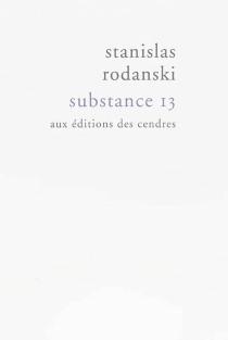 Substance 13 - StanislasRodanski