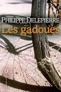 Les gadoues - PhilippeDelepierre