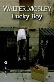 Lucky boy - WalterMosley