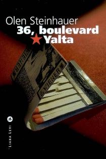 36, boulevard Yalta - OlenSteinhauer