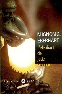 L'éléphant de jade - Mignon GoodEberhart