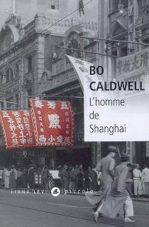 L'homme de Shanghai - BoCaldwell