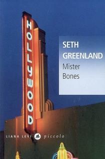 Mister Bones - SethGreenland