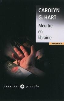 Meurtre en librairie - Carolyn G.Hart