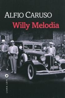 Willy Melodia - AlfioCaruso