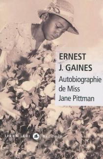Autobiographie de Miss Jane Pittman - Ernest J.Gaines