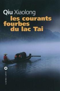 Les courants fourbes du lac Tai - XiaolongQiu