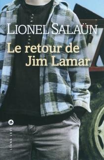 Le retour de Jim Lamar - LionelSalaün
