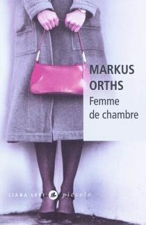 Femme de chambre - MarkusOrths