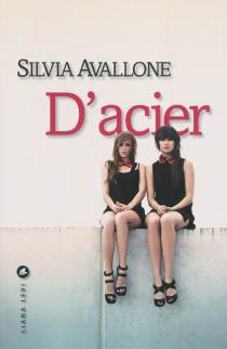 D'acier - SilviaAvallone