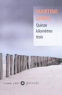 Quinze kilomètres trois - MartineLaval