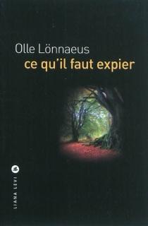 Ce qu'il faut expier - OlleLönnaeus