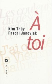A toi - PascalJanovjak