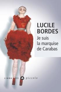 Je suis la marquise de Carabas - LucileBordes