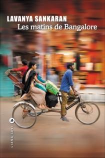 Les matins de Bangalore - LavanyaSankaran
