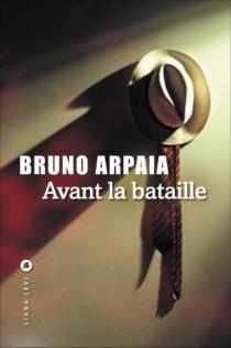 Avant la bataille - BrunoArpaia