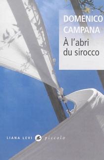 A l'abri du sirocco - DomenicoCampana