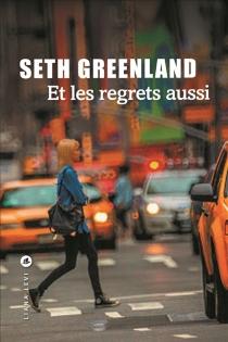 Et les regrets aussi - SethGreenland