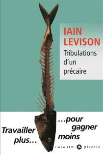 Tribulations d'un précaire - IainLevison
