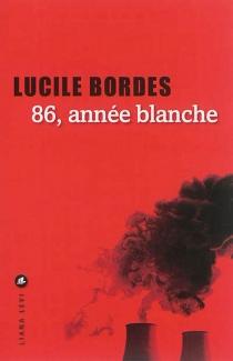 86, année blanche - LucileBordes