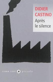 Après le silence - DidierCastino