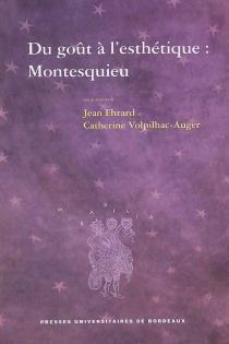 Du goût à l'esthétique : Montesquieu -