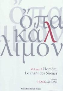 Homère, le chant des sirènes : Odyssée XII, 165-200 -
