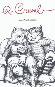 R. Crumb - Jean-PaulGabilliet