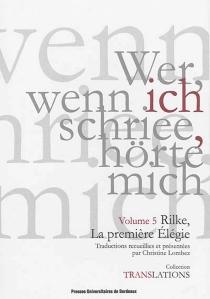 Rilke, la première élégie - Rainer MariaRilke