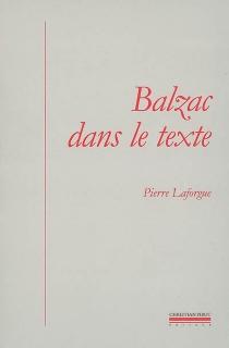 Balzac dans le texte : études de génétique et de sociocritique - PierreLaforgue