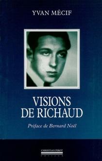 Visions de Richaud - YvanMécif