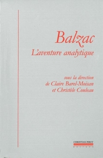 Balzac, l'aventure analytique - Groupe international de recherches balzaciennes