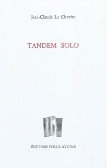 Tandem solo - Jean-ClaudeLe Chevère
