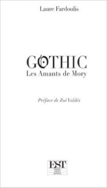 Gothic : les amants de Mory - LaureFardoulis