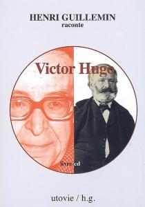 Victor Hugo - HenriGuillemin