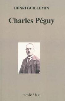 Charles Péguy - HenriGuillemin