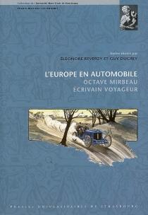 L'Europe en automobile : Octave Mirbeau, écrivain voyageur -